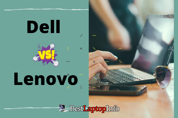 Dell or Lenovo