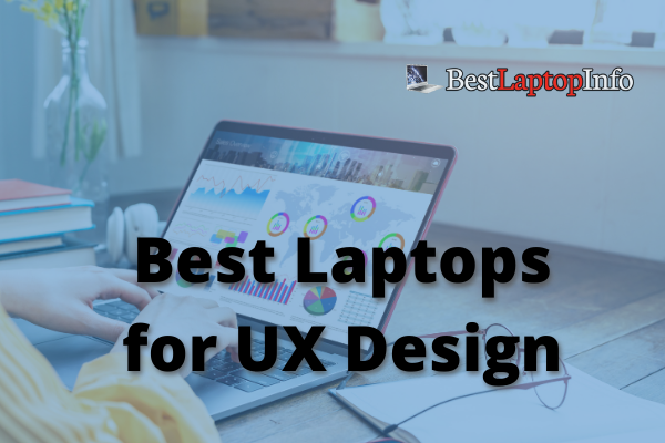 Best Laptops for UX Design