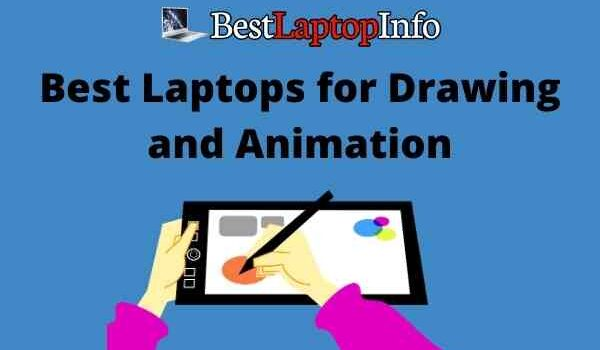 Best Laptops for Drawing and Animation
